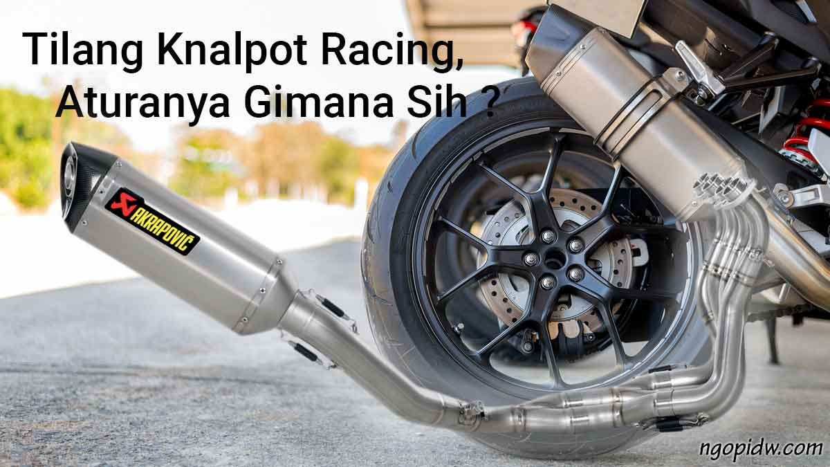 tilang knalpot racing